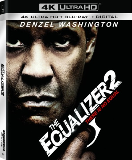 The Equalizer 2 Debuts on Digital November 13 and 4K, Blu